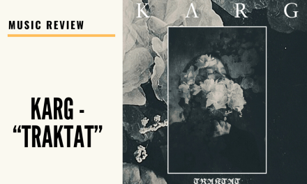 "Lo-fi High Five Reviews: Karg – ""Traktat"" (2020)"
