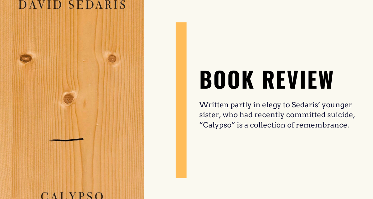 "Lo-fi High Five Reviews: ""Calypso"" – David Sedaris (2018)"