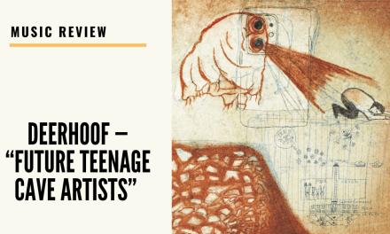 "Lo-fi high five music reviews: Deerhoof — ""Future Teenage Cave Artists"" (2020)"