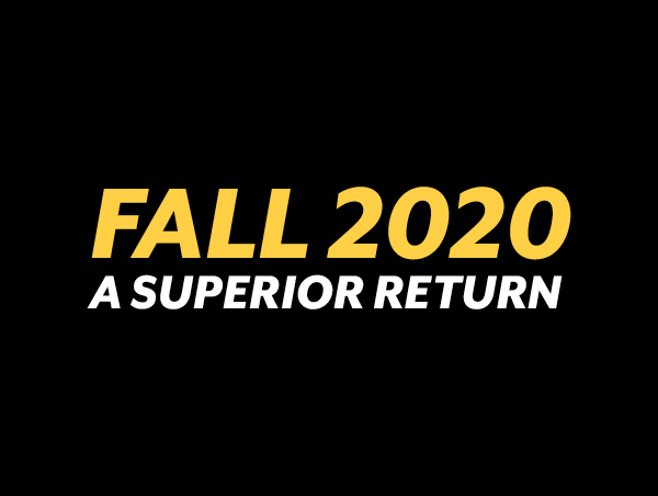 Fall 2020 A Superior Return