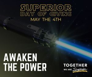 Superior Day of Giving May the 4th