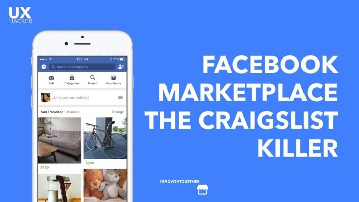 Did you know Facebook Marketplace A Craigslist killer UX Hacker