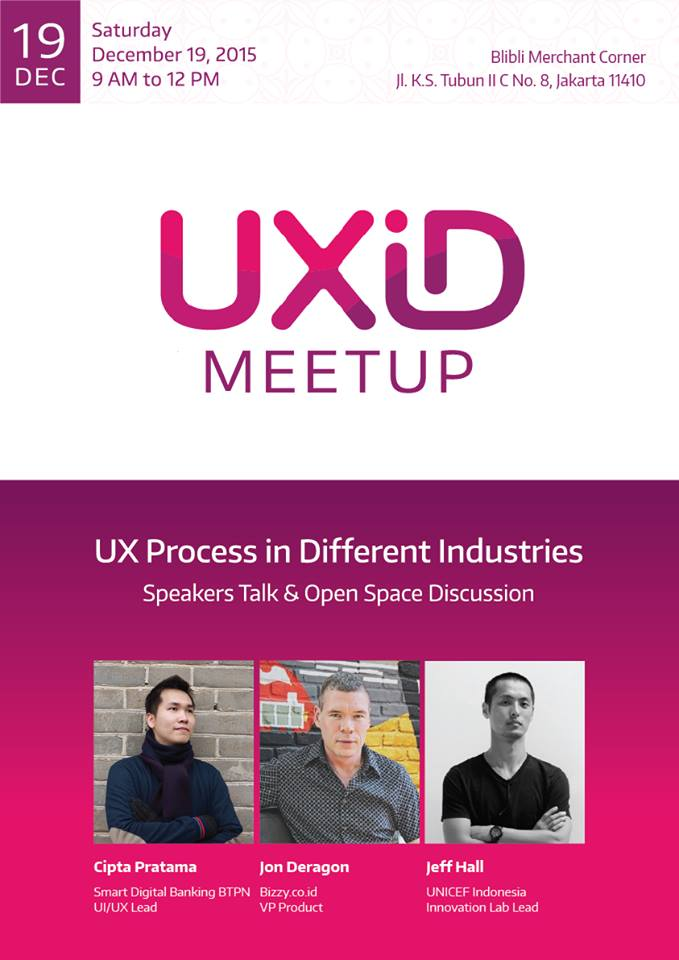 UXID Meetup Desember 2015: UX Process In Different Industries
