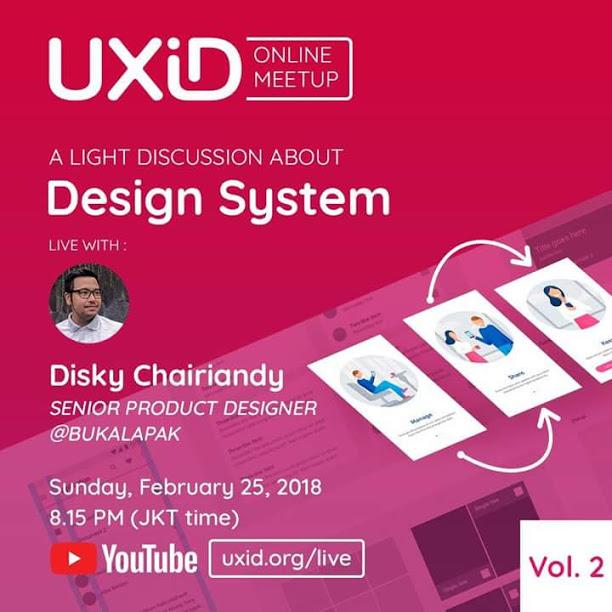 UXID Online Meetup (Volume 2): Design System