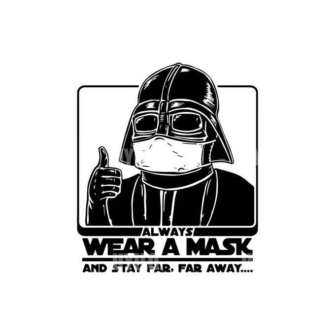 Darth Vader Always Wear A Mask Instant Download in several files