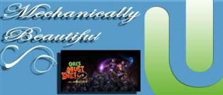 Mechanically Beautiful orcs must die 2
