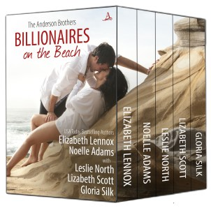 Billionaires on the Beach The Anderson Brothers by authors Elizabeth Lennox, Noelle Adams, Leslie North, Lizabeth Scott and Gloria Silk