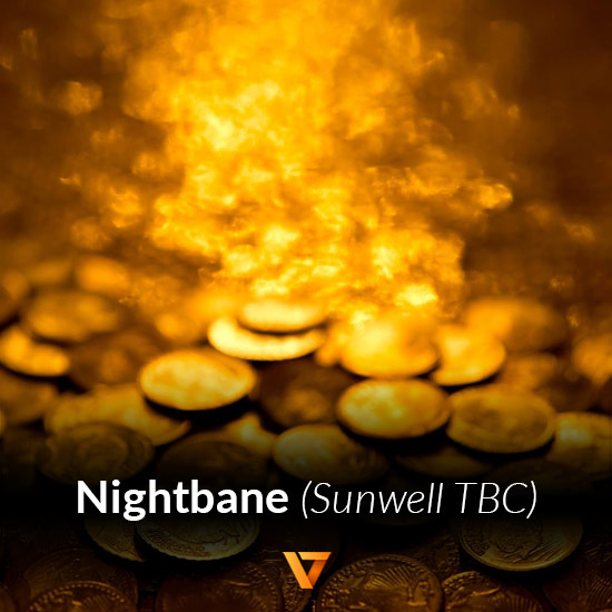 Buy Gold for Nightbane - A Sunwell TBC Server