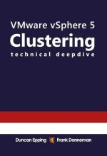 Book review: VMware vSphere 5.0 – Clustering Technical Deepdive