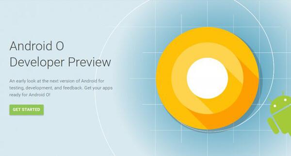 La versión previa de Android O para desarrolladores está disponible