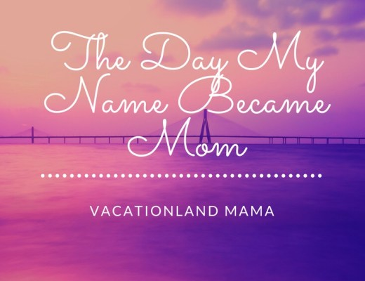 The day my name became mom