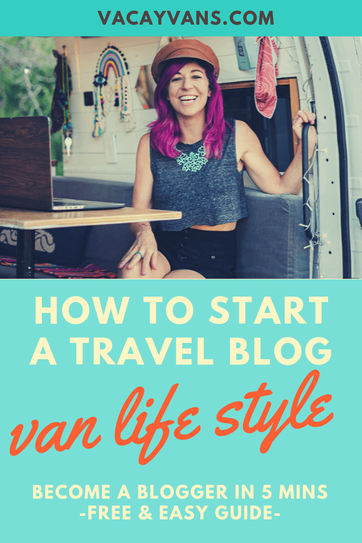 How to Start Travel Blog VAN LIFE