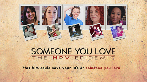 Someone You Love - HPV Epidemic