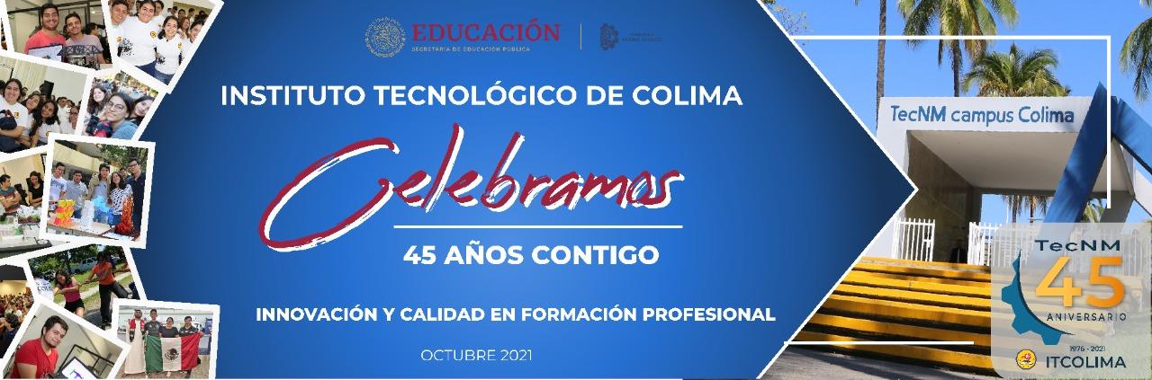 ITColima realiza semana de celebración por su 45 aniversario