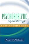 """Н.Мак-Вильямс """"Психоаналитическая психотерапия. Практическое руководство"""" (оглавление)"""