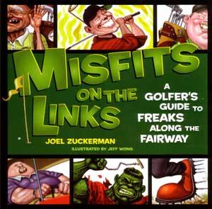 Misfits on the Links