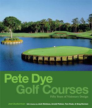 Pete Dye Golf