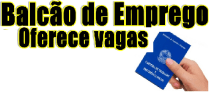 Vagas de Emprego Balcão de Empregos – Hoje