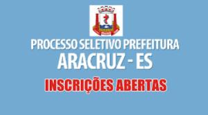 Concurso prefeitura de Aracruz para 942 temporários