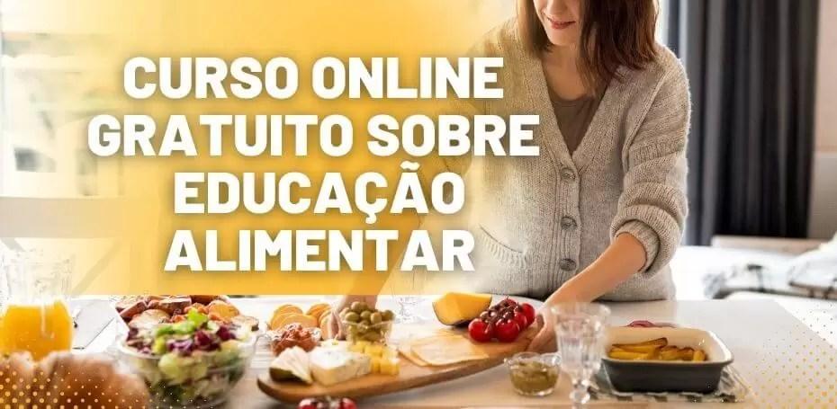 Curso Online E Grátis Sobre Educação Alimentar