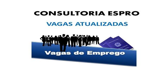 Confira as vagas da semana da consultoria Espro - Atualizadas dia 22/06