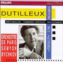 Dutilleux - Orchestre de Paris - Semyon Bychkov