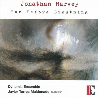 Jonathan Harvey - Run before lightning