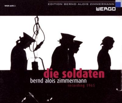Bernd Alois Zimmermann - Die Soldaten