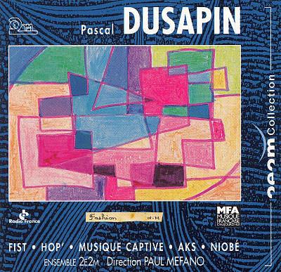 Pascale Dusapin - 2e2m - Paul Méfano