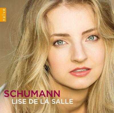 Lise de la Salle - Robert Schumann
