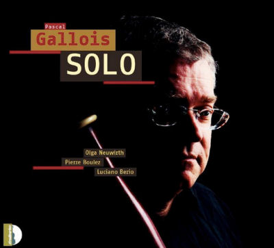Pascal Gallois - Berio - Boulez - Neuwirth
