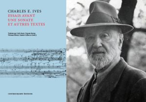 Charles Ives - Contrechamps éditions