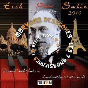 Erik Satie - Ludmilla Guilmault - Jean-Noël Dubois