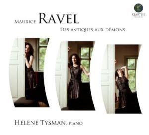 Hélène Tysman - ravel - Des antiques aux démons - Klarthe