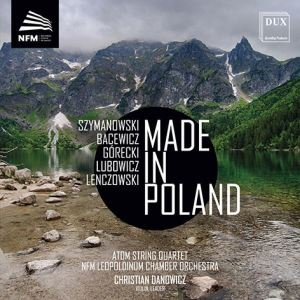 Made in Poland - Atom String Quartet - NFM leopodium chamber Orchestra