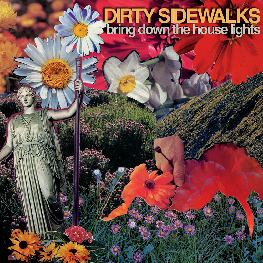 Album Review: Dirty Sidewalks 'Bring Down the House Lights'