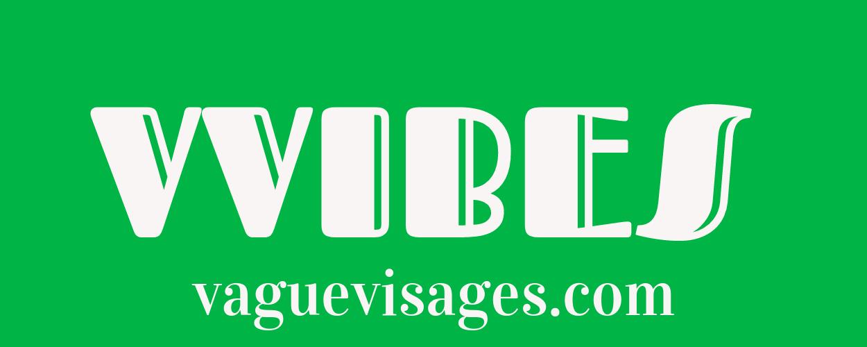 Vague Visages VVIBES