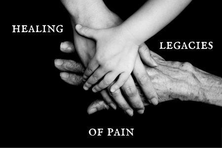 Healing legacies of pain