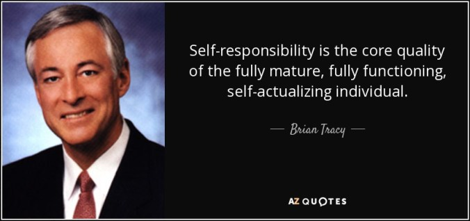 Self-responsibility. Brian Tracy