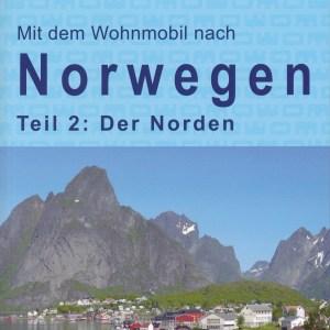 Campergids 21 Mit dem Wohnmobil nach Nord-Norwegen - Camper Noorwegen Noord   WOMO verlag