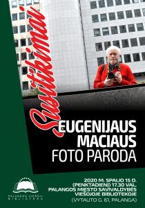 Fotožurnalisto Eugenijaus Maciaus paroda. 10 / 15 @ Palangos viešoji biblioteka