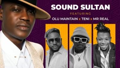 Photo of Sound Sultan – Odo ft. Olu Maintain, Teni, Mr Real