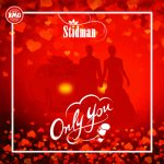 Stidman-Only-You-Lyrics
