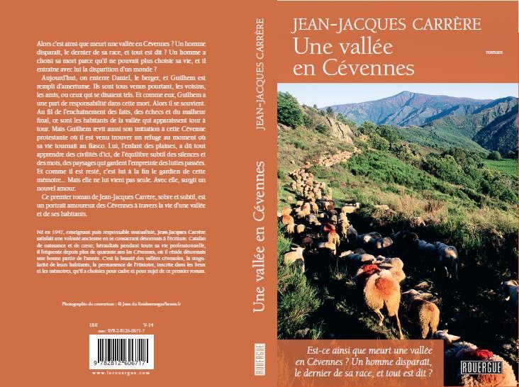 """""""Une vallée en Cévennes"""", de Jean-Jacques Carrère. édité par les éditions du Rouergue"""