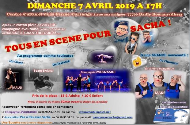 Bailly Romainvilliers ► Tous en scènes avec Sacha dimanche 7 avril 2019