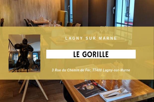 Lagny sur Marne : Ouverture d'un nouveau restaurant, L'Atelier Saint Père devient Le Gorille