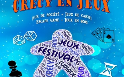 Festival de jeux de société «Crécy en Jeux» le 29 février 2020 et 1er mars à Crécy-la-Chapelle