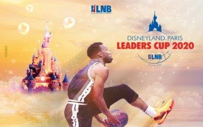 Chessy : Disneyland® Paris Leaders Cup LNB à la Disney® Events Arena  du 14 au 16 Février 2020