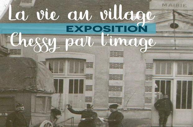 """Exposition """"La vie au village, Chessy par l'image"""" du 29 février au 8 mars 2020"""