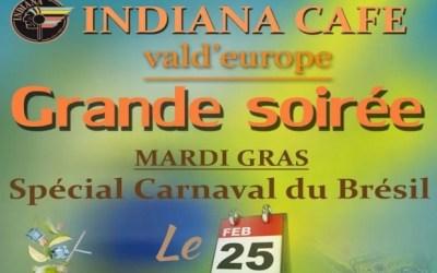 Serris : Grande soirée Spéciale Carnaval du Brésil à l'Indiana Café mardi 25 février